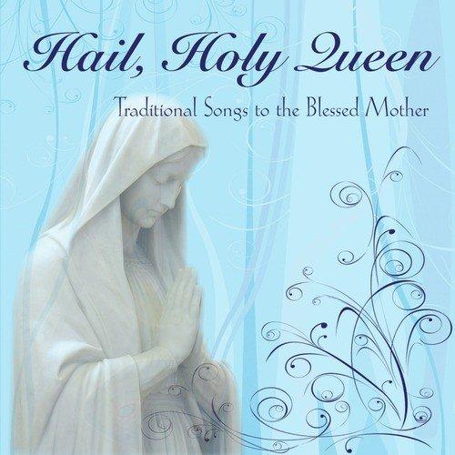 hail holy queen 歌詞