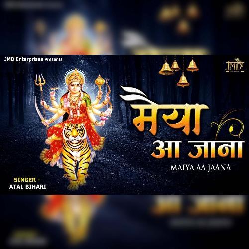 Maiya Aa Jaana