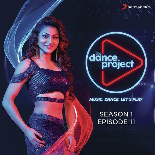 The Dance Project (Season 1: Episode 11)