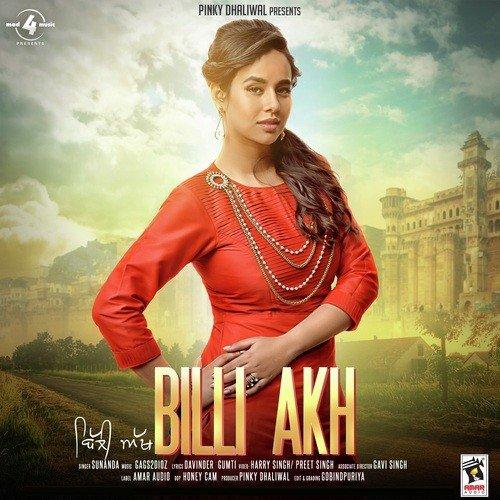 Listen to Billi Akh Songs by Sunanda, Gag S2dioz - Download