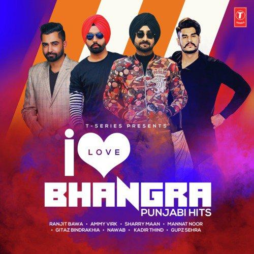 I Love Bhangra - Punjabi Hits