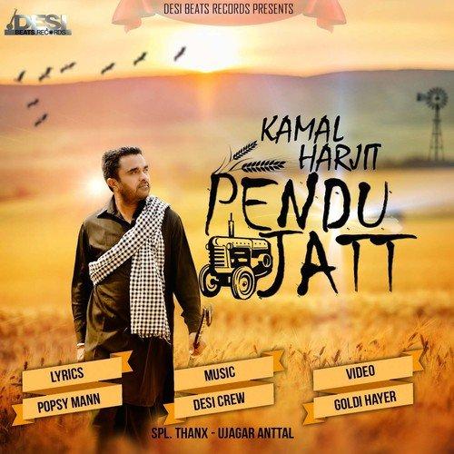 Pendu Jatt (Full Song) - Kamal Harjit - Download or Listen