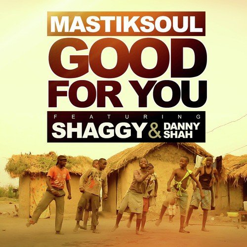 Listen to Good For You Songs by Mastiksoul - Download Good