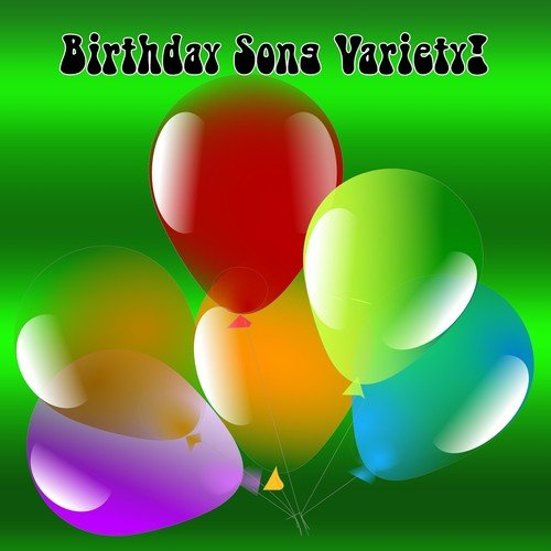 Download Song From Birthday Song Variety