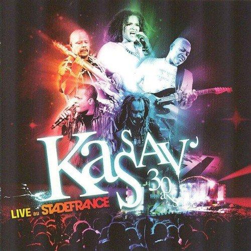Kassav 30 Ans Live Au Stade De France By Kassav Download Or