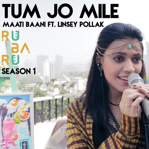 Tum Jo Mile: Ru Ba Ru Season 1