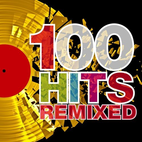 Why Song - Download 100 Hits Remixed (The Best of 70s, 80s