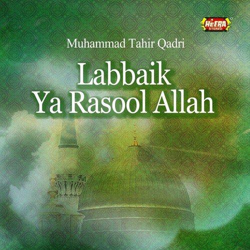Labbaik ya rasool allah mp3 download