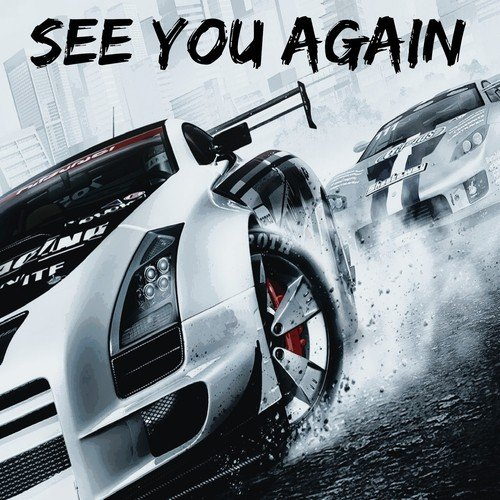 see you again from fast furious 7 songs download see you again