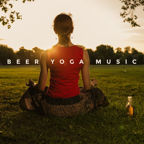 Beer Yoga Music by Asian Traditional Music - Download or