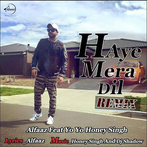 Haye Mera Dil - Remix
