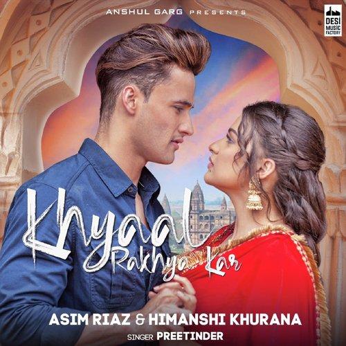 Khayaal Rakhya Kar