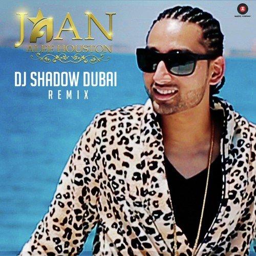 Jaan-Remix-DJ-Shadow-Dubai-Hindi-2017-50