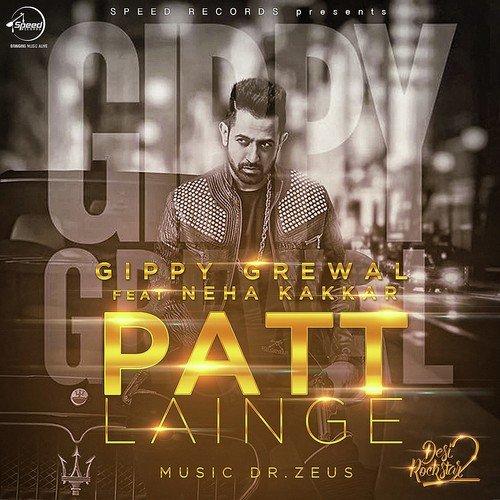 Patt Lainge (Feat. By Neha Kakkar)