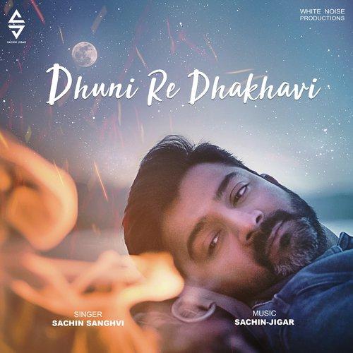 Dhuni Re Dhakhavi Lyrics - Dhuni Re Dhakhavi - Only on JioSaavn