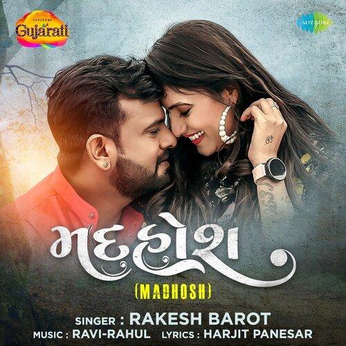 Madhosh - Rakesh Barot