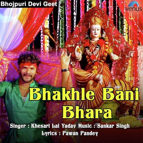 Bhakhle Bani Bhara