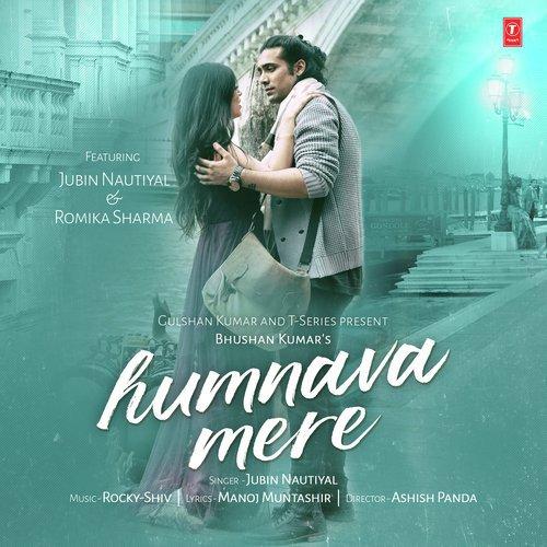 humnava mere  full song  - humnava mere - download or listen free online