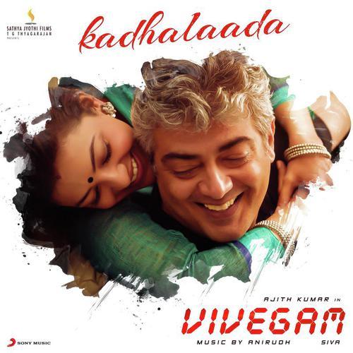 "Kadhalaada (From ""Vivegam"")"