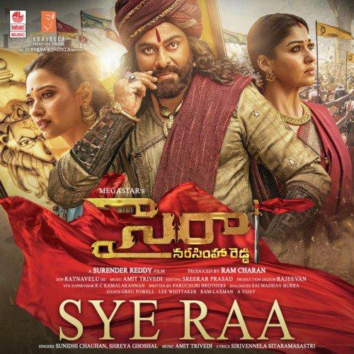 """Sye Raa (From """"Syeraa Narasimha Reddy"""")"""