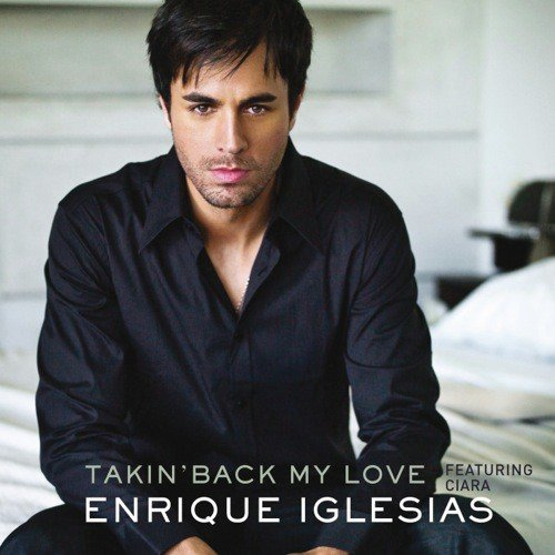 Listen to Takin' Back My Love (France Version) Songs by Enrique