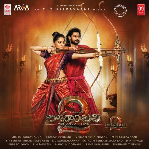 Baahubali 2 - The Conclusion Songs - Download and Listen to