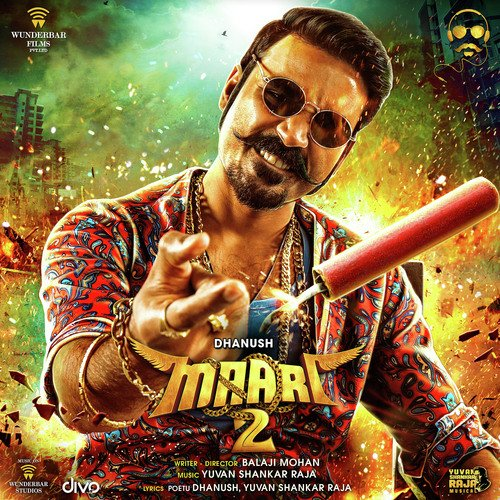 Maari 2 Songs - Download and Listen to Maari 2 Songs Online