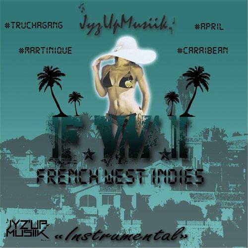 French West Indies Riddim (Instrumental Version) Song - Download