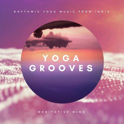 Namaste Song - Download Yoga Grooves : Rhythmic Yoga Music