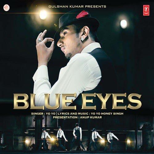 Blue eyes by yo yo honey singh lyrics + free mp3 download 1080hd.