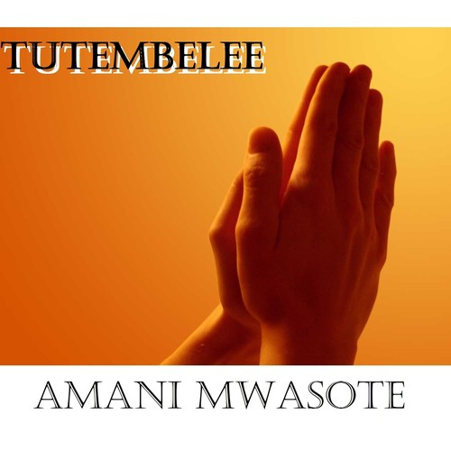 Songa Mbele (Full Song) - Amani Mwasote - Download or Listen