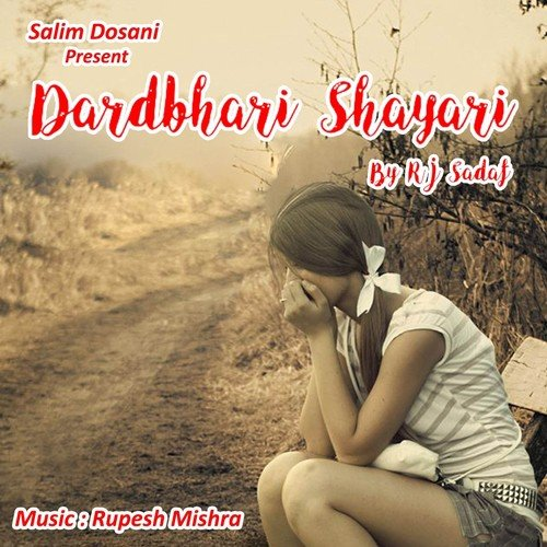 Dard Bhari Shayari (Full Song) - RJ Sadaf - Download or Listen Free