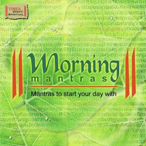 Morning Mantras by Ravindra Sathe, Sadhana Sargam, Harish