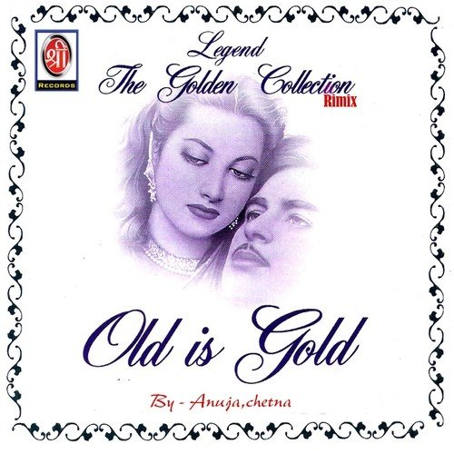 Old Is Gold (Remix) - Anuja, Chetna - Download or Listen