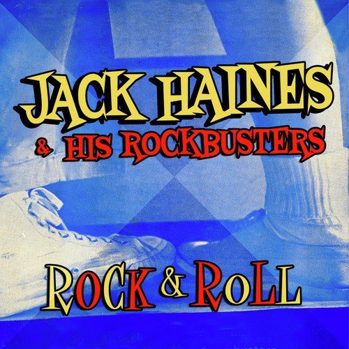 Rock And Roll by Jack Haines, His Rockbusters - Download or Listen