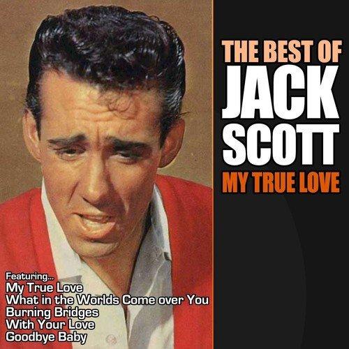 Cruel World Song - Download My True Love - The Very Best of Jack
