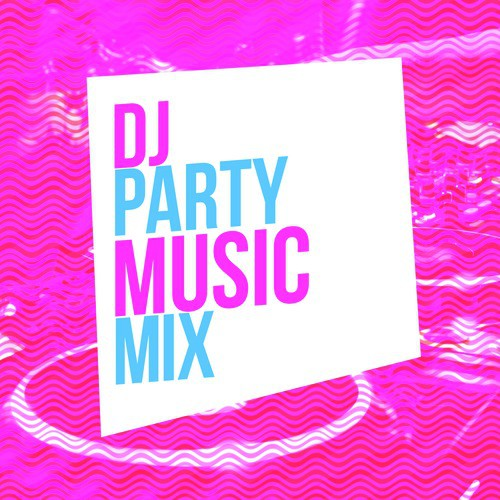 english party mix songs free download