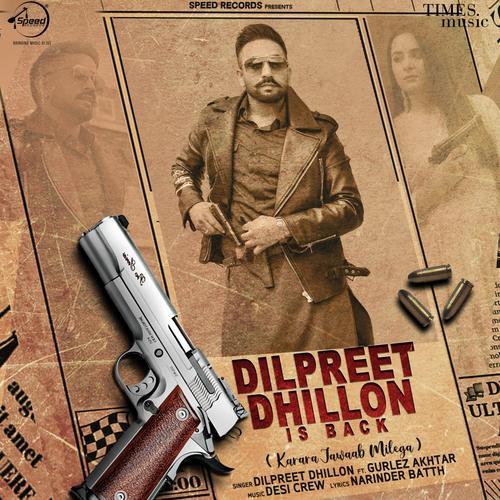 Dilpreet Dhillon Is Back