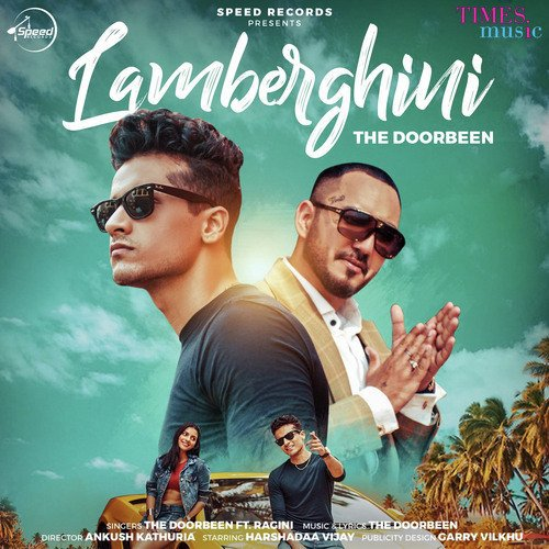 Listen to lamberghini songs by the doorbeen download lamberghini.
