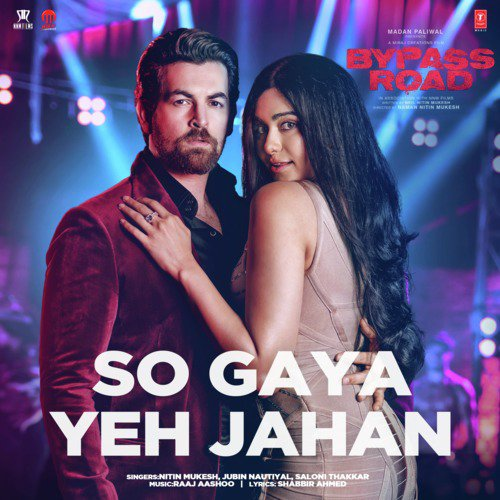 Download So Gaya Yeh Jahan From Quot Bypass Road Quot Songs
