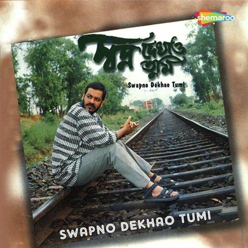 Swapno Dekhao Tumi