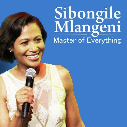 Master Of Eveything (Full Song) - Sibongile Mlangeni - Download or