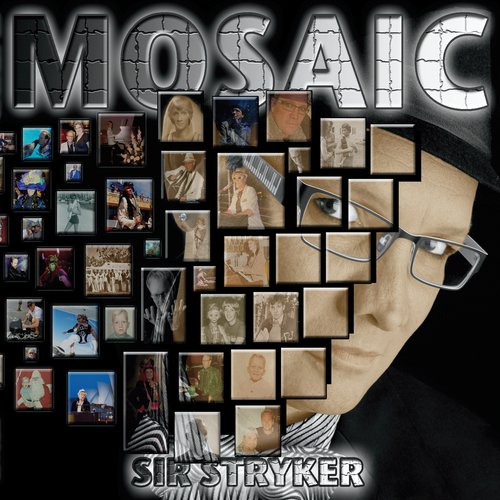 Mosaic by Sir Stryker - Download or Listen Free Only on JioSaavn