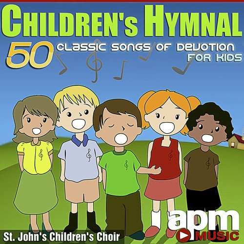 Jesus Loves Me Song - Download Children's Hymnal: 50 Classic Songs