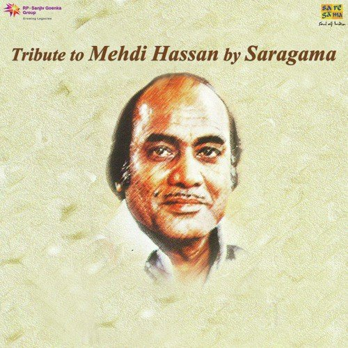Tribute To Mehdi Hassan By Saragama
