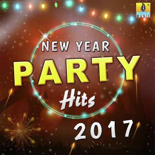 New Year Party Hits 2017