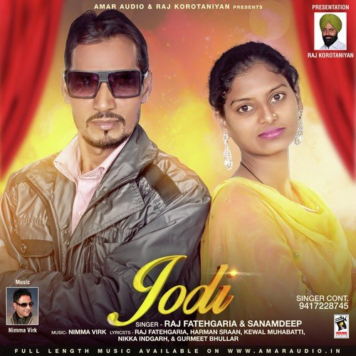 Jodi by Raj Fatehgaria, Nimma Virk - Download or Listen Free Only on