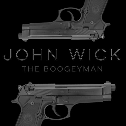 John Wick (The Boogeyman) - Daddyphatsnaps - Download or