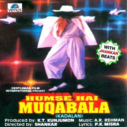 Hum Se Hai Muqabala- Kadalan - With Jhankar Beats