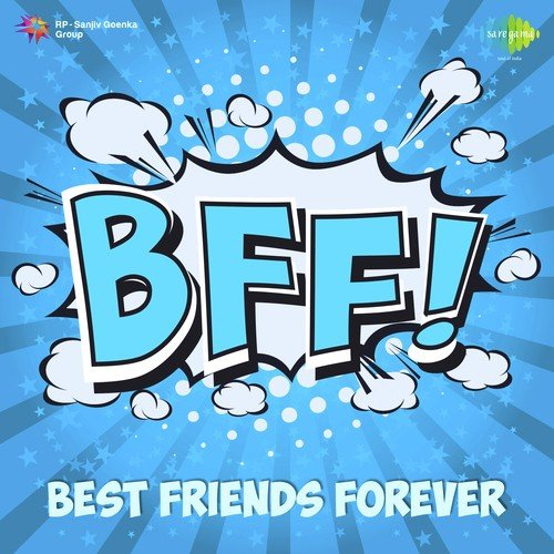 BFF - Best Friends Forever Songs